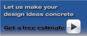Let us make your design ideas concrete - get a free estimate