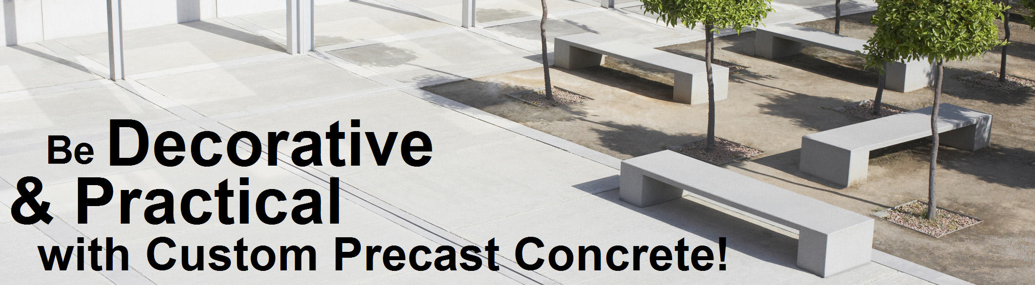Be decorative & practical with custom precast concrete!